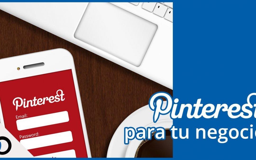 Aprende a usar Pinterest a favor de tu negocio