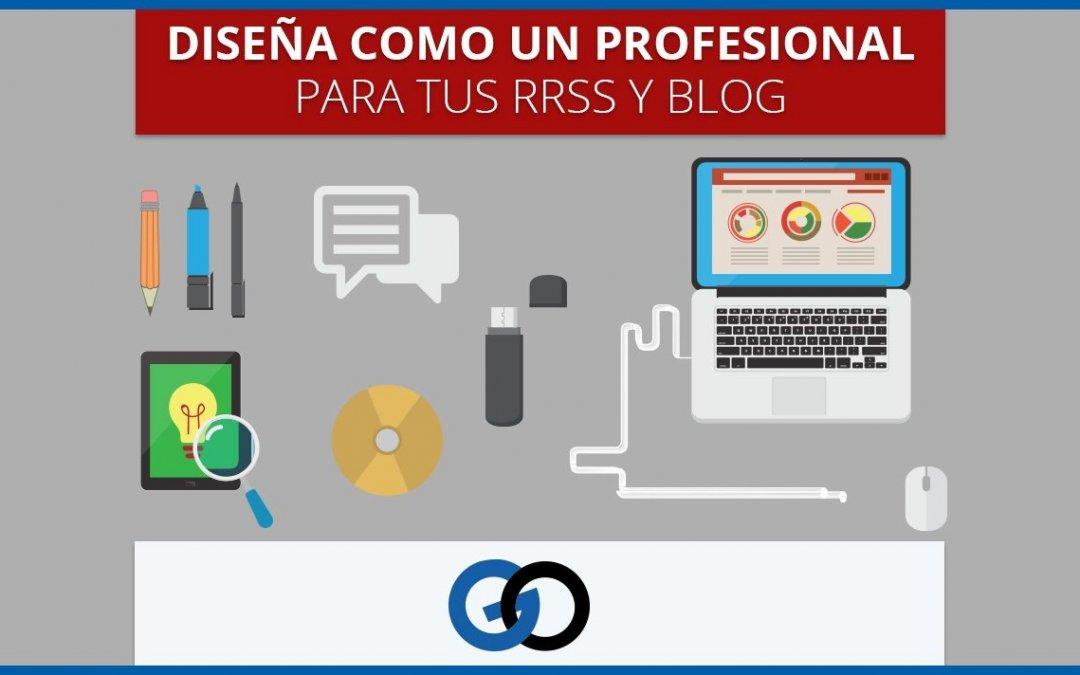 Diseña como un profesional para tus RRSS y Blog