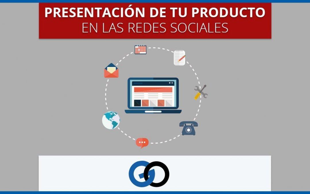 Presentación de tu producto en las redes sociales5 min de lectura