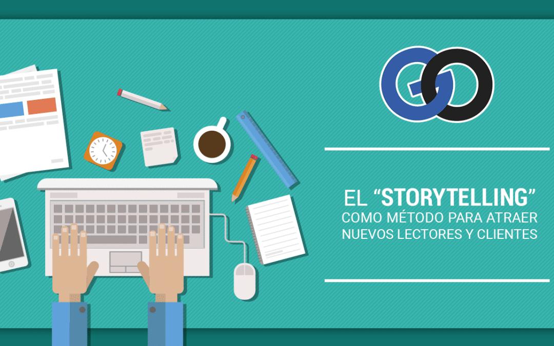"""El """"Storytelling"""" para atraer nuevos lectores y clientes"""