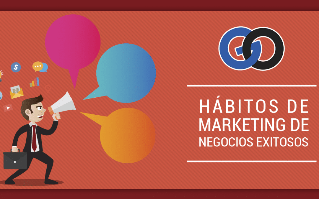 Hábitos de Marketing de negocios exitosos