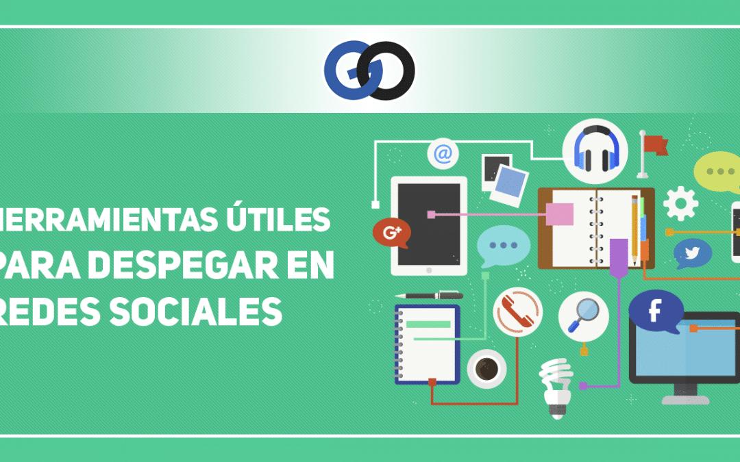Herramientas útiles para despegar en Redes Sociales